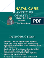 Antenatal Care Quantity or Quality