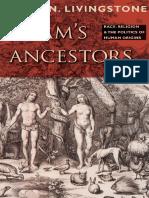 David N. Livingstone - Adam's Ancestors_ Race, Religion, And the Politics of Human Origins