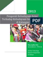 Pengaruh Kebudayaan Asing Terhadap Kebudayaan Indonesia Di Kalangan Remaja