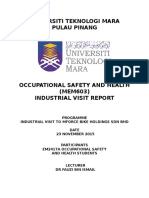 OCCUPATIONAL SAFETY AND HEALTH (MEM603) INDUSTRIAL VISIT REPORT