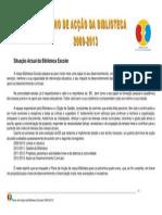 PLANO ACÇÃO da BE2009-2013