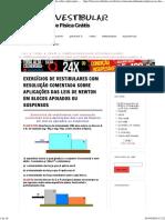 Exercícios de Vestibulares Com Resolução Comentada Sobre Aplicações Das Leis de Newton Em Blocos Apoiados Ou Suspensos _ Física e Vestibular