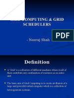 Grid Computing & Grid Schedulers