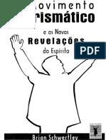 O Movimento Carismatico e as Novas Revelacoes Do Espirito