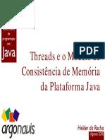 Threads e o Modelo de Consistência de Memória Da Plataforma Java - Helder Da Rocha (2005-08) [Java-5-Jmm]