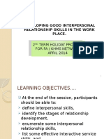 Developing Good Interpersonal Relationship Skills in the Work Place 2014