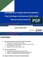 Seguimiento Planeas Institucionales - Abril 2015
