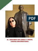 El «Discurso Sin Lógica y Hostil Contra-universitario»