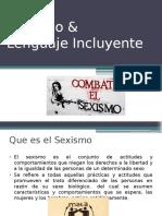 Sexismo & Lenguaje Incluyente