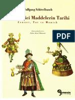 Wolfgang Schivelbusch - Keyif Verici Maddelerin Tarihi.pdf