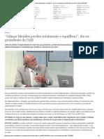 ″Gilmar Mendes Perdeu Totalmente o Equilíbrio″, Diz Ex-presidente Da OAB _ Brasil _ DW.com _ 22.03