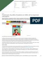 Polarização Da Política Brasileira Se Reflete Até Na Imprensa Estrangeira _ Brasil _ DW.com _ 24.03