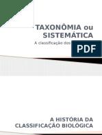 TAXONOMIA E SISTEMÁTICA2012.pptx