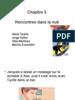 CHAPITRE 5 RENCONTRES DANS LA NUIT.ppt