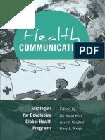 (Health Communication (New York N.Y.) 5.) Kim, Do Kyun_ Singhal, Arvind_ Kreps, Gary L.-strategies for Developing Global Health Programs-Peter Lang Publishing Inc. (2013)