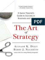 inash K. Dixit & Barry J. Nalebuff - Art of Strategy_ a Game Theorist's Guide to Success in Business and Life, The