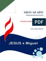 JESUS x Miguel