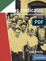 Los Sindicatos y Las Tareas de Los Revolucionarios - Leon Trotsky