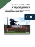 Uma faixa exposta no Centro Administrativo da Bahia