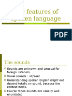 The Features of Spoken Language