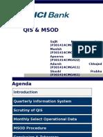 QIS  & MSOD
