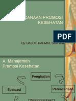 Perencanaan Promkes by Basuki Rahmat