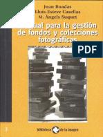 Manual para la gestión de fondos y colecciones fotograficas
