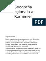 Geografia Regionala a Romaniei