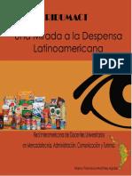 Una Mirada a La Despensa Latinoamericana