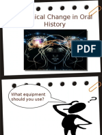Technical Change in Oral History