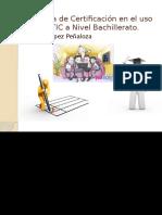 Sistema de Certificación en El Uso de Las TIC