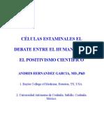 CÉLULAS ESTAMINALES EL DEBATE ENTRE EL HUMANISMO Y EL POSITIVISMO CIENTÍFICO.doc