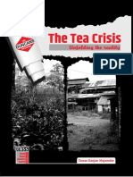 The Tea Crisis-Unfolding the Reality