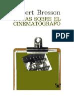 Bresson Robert - Notas Sobre El Cinematografo