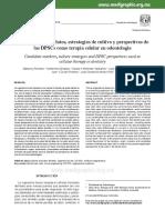 Marcadores candidatos, estrategias de cultivo y perspectivas de las DPSCs como terapia celular en odontología