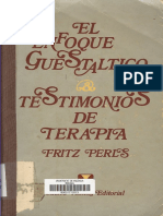 El Enfoque Guestaltico. Testimonios de Terapia. Fritz Perls