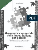 Grammatica Essenziale Della Lingua Italiana Con Esercizi Marco Mezzadri
