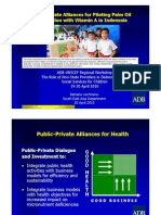 Public Private Alliances for Piloting Palm Oil Fortification with Vitamin A in Indonesia