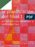 La planificación del Final I (en Aperturas Abiertas y Semiabiertas) - Shereshevsky _ Slutsky.pdf