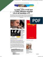 Fim Da Linha, Com E-mail Que Prova TUDO, Ministro Entrega LULA de Bandeija a PF _ Pensa Brasil