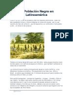 La Población Negra en Latinoamérica