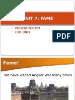UNIT 7.Fame. Present Perfect