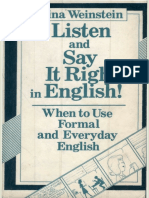Listen and Say It Right in English When to Use Formal and Everyday English - Nina Weinstein