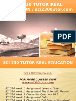 SCI 230 TUTOR Real Education - Sci230tutor.com