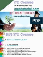 BUS 372 Academic Success /Snaptutorial