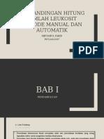 Perbandingan Hitung Jumlah Leukosit Metode Manual Dan Automatik