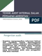 Tehnik Audit Internal Dalam Persiapan Akreditasi