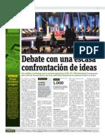 Debate Con Una Escasa Confrontación de Ideas