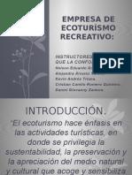 Empresa de Ecoturísmo Recreativo.