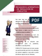 Mecanismos Alternativos de Resolucion de Conflictosppt